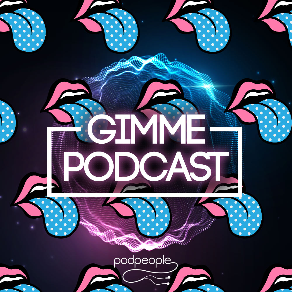 Gimme Podcast